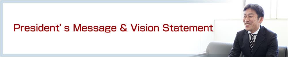President's Message & Vision Statement